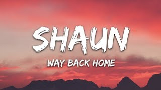 SHAUN feat. Conor Maynard - Way Back Home (Lyrics) Sam Feldt Edit
