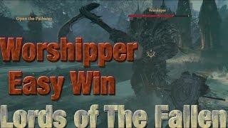 Lords of the Fallen - Worshipper Boss Tutorial (EASY WIN)