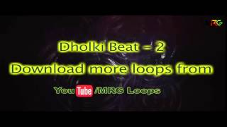 Dholki 2 - Punjabi Beat | Latest Punjabi Loop | MRG Loops