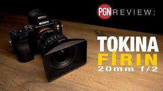 REVIEW: Tokina Firin 20mm f/2 wideangle lens for Sony A7 A9 cameras