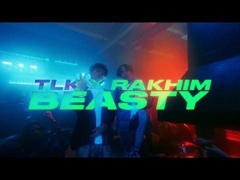 Смотреть клип Tlk, Rakhim - Beasty