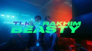 TLK, Rakhim - Beasty (Official Music Video)