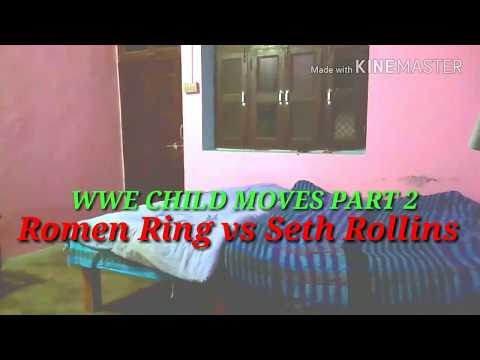 WWE CHILD MOVES Part 2 Roman ring vs Seth rollins thumbnail