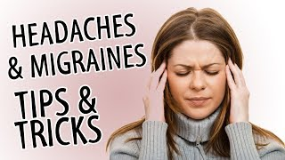 Headaches & Migraines Tips & Tricks | Natural Remedies for Pain, Nutrition, Herbs, My Brain!