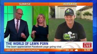 Lawn Porn –  Facebook Lawn Appreciation Group – Sunrise TV Interview