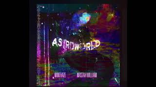 Minthaze - Astroworld