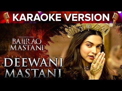 Deewani Mastani Song Karaoke Version | Bajirao Mastani | Ranveer Singh & Deepika Padukone