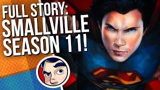 Smallville Season 11 - Full Story | Comicstorian