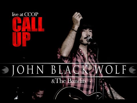 JOHN BLACK WOLF | Live At CCOP | Call Up