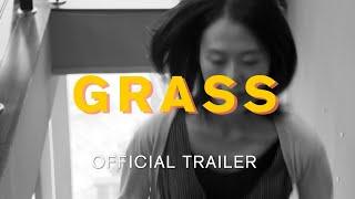 GRASS (official trailer)