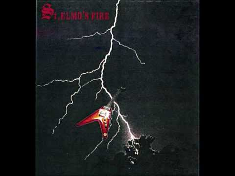 ST. ELMO'S FIRE - Into the Night