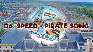 Przeboje Energylandii - no.2 - Lato 2018 - 06. Pirate Song - Piosenka Energylandia