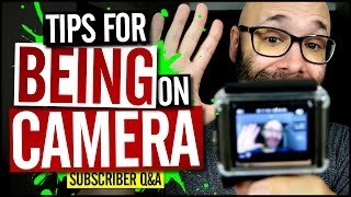 Tips For Being On Camera