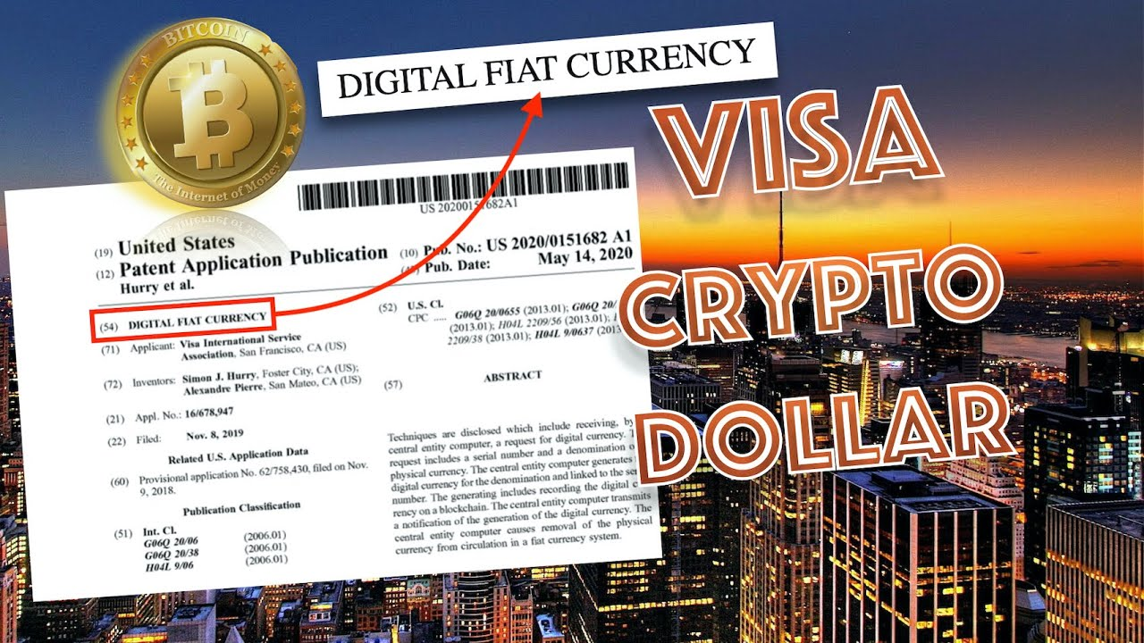 BREAKING NEWS! Visa Patent PUBLISHED for DIGITAL DOLLAR by U.S. PATENT OFFICE! Will Bitcoin EXPLODE? 4
