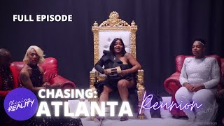 "Chasing: Atlanta | ""The Reunion! With TS Madison"" (Season 2, Episode 10)"