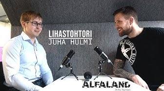 LIHASTOHTORI | ALFALAND #56 (Videolla vain ääni)