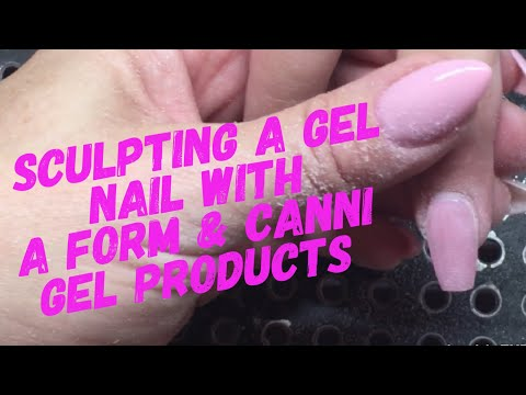 Sculpted Nail done with a Form, & Canni gel products