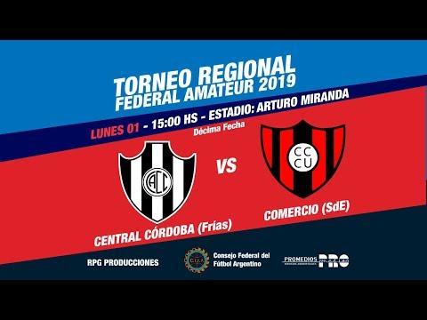 CA Central Córdoba (Frías) vs. CA Comercio Central Unidos (Santiago del Estero)