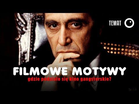 Gdzie podziało się kino gangsterskie? - Filmowe Motywy #3