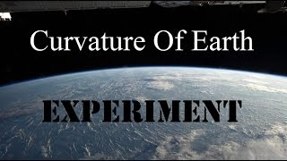 Curvature Of Earth Experiment
