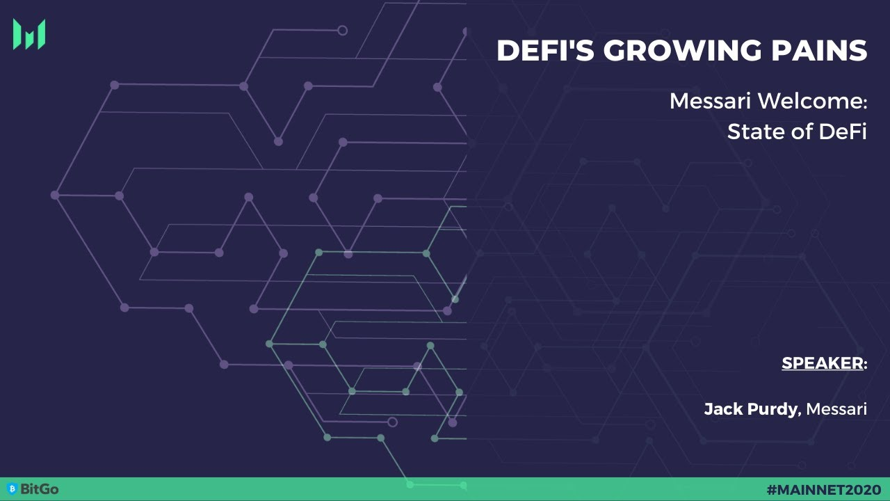 The State of DeFi by Jack Purdy - Mainnet 2020