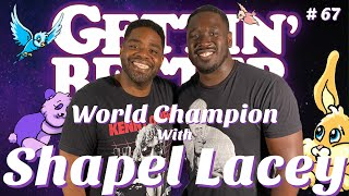 Gettin' Better # 67 - World Champion with Shapel Lacey
