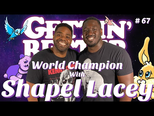 Gettin\' Better # 67 - World Champion with Shapel Lacey