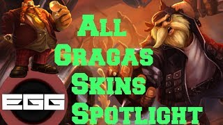 All Gragas Skins Spotlight - League of Legends Skin Review [HD]