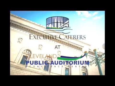 Start-to-Finish: Executive Caterers at Cleveland Public Auditorium