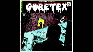 Goretex - Earth Rot (Nuttkase remix)