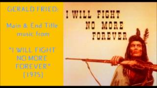 "Gerald Fried: music from ""I Will Fight No More Forever"" (1975)"