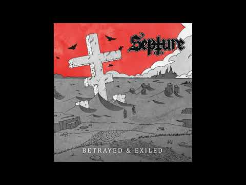 Septure - Betrayed & Exiled (2020) (New Full Album)