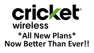 Cricket Wireless *ALL NEW PLANS* Now Even Better Than Ever!