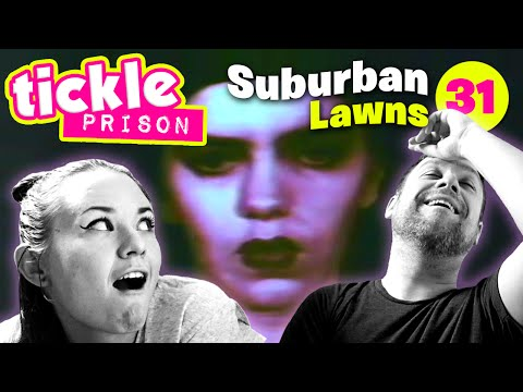 Suburban Lawns : Tickle Prison