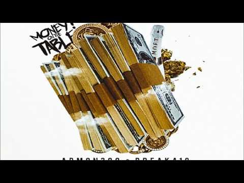 "Armon300 & Breaka19- ""Money On The Table"" (Official Audio)"