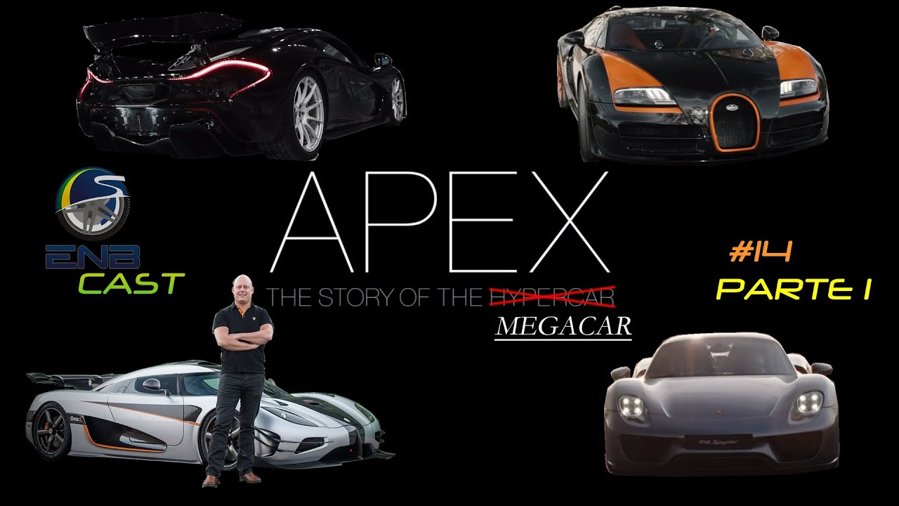 Enb Cast Apex The Story Of The Megacar Parte Youtube