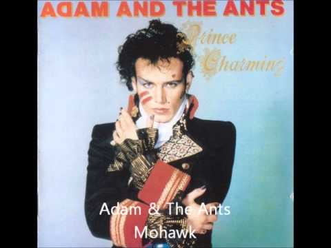 Adam & The Ants   Mohawk