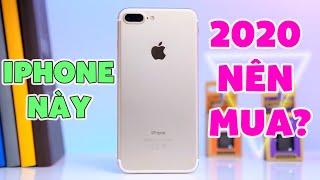 iPhone 7 Plus có đáng mua ở 2020?