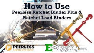 How to Use Peeŗless Ratchet Binder Plus & Ratchet Load Binders