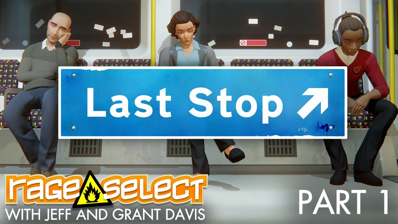 Last Stop (The Dojo) Let's Play - Part 1