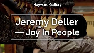 Jeremy Deller: Joy in People – Exhibition Trailer