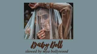 Baby Doll - Kanika Kapoor, Meet Bros Anjjan (slowed version & reverbed)
