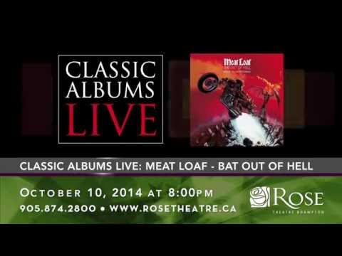 Classic Albums Live: Bat Out Of Hell - Rose Theatre Brampton 14/15