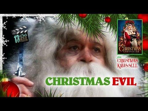 13 O'Clock Movie Retrospective: Christmas Evil and The Christmas Chronicles