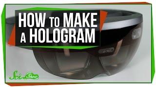 How to Make a Hologram