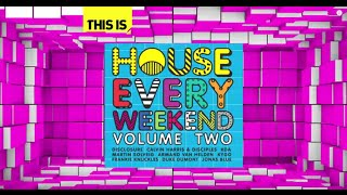 House Every Weekend - Volume 2 - The Album Minimix