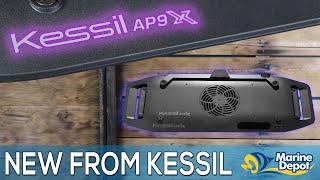 Kessil AP9X: The NEW Aquarium LED from Kessil