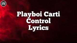 Playboi Carti - Control (Lyrics)