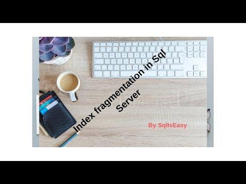 Index Fragmentation In Sql Server