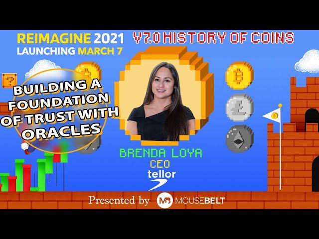 Future of Oracles | Brenda Loya - Tellor | REIMAGINE v7.0 #3